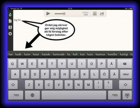 Appen IntoWords föreslår ord medan man skriver.
